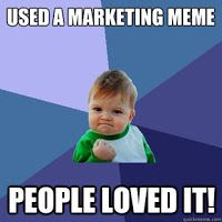 About successful marketing memes